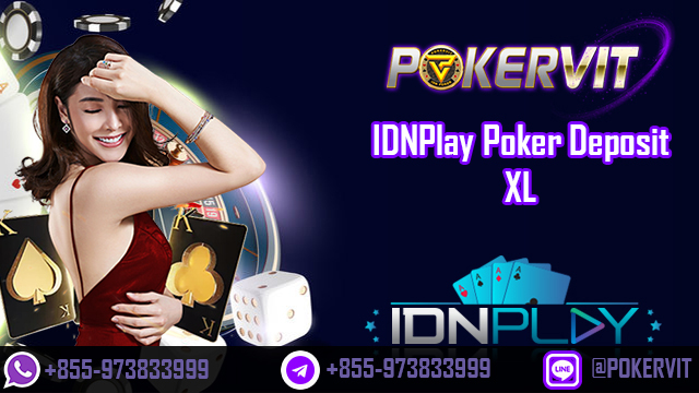 IDNPlay Poker Deposit XL